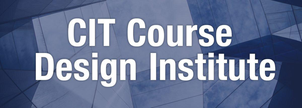 CIT Course Design Institute